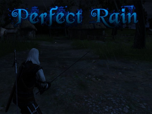 The Witcher: Perfect Rain Mod