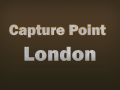 Capture Point - London