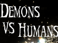 Demons Vs Humans
