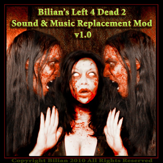 Bilian's L4D2 Sound & Music Replacement Mod v1.0