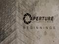 Aperture Beginnings (Portal 2)