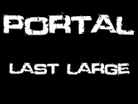 Portal: Last Large