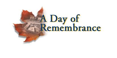 A Day of Remembrance - November 11th