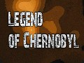 Legend of Chernobyl