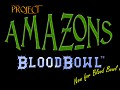 [Project] Amazons LE (Blood Bowl Legendary Edition)