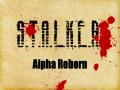 S.T.A.L.K.E.R. - Alpha Reborn (S.T.A.L.K.E.R. Shadow of Chernobyl)