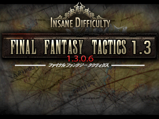 Final Fantasy Tactics 1.3 - Patch 1.3.0.6