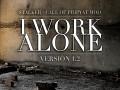 : I WORK ALONE