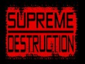Supreme Destruction Deleted Mod