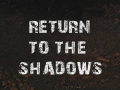 Return to the Shadows (S.T.A.L.K.E.R.: Call of Pripyat)