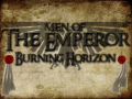 Men Of The Emperor:Burning Horizon (Men of War)