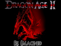 Dragon Age 2: Re-Imagined