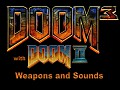 Doom2 style Weapons and Sounds