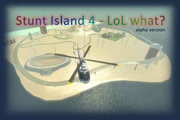 Stunt Island 4 - LoL What?   alpha version