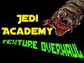The Jedi Academy Texture Overhaul