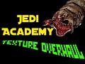 The Jedi Academy Texture Overhaul