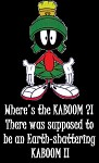 Where's the Kaboom??