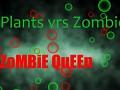 Plant's Vrs Zombies: Queen Zombie