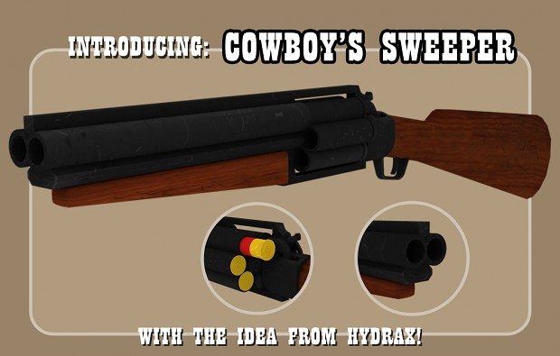 "Introducing the ""Cowboy's Sweeper"""