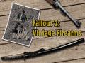 Vintage Firearms (Fallout 2)