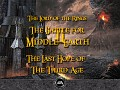 The Last Hope of the Third Age (Battle for Middle-earth II)