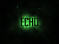 ECHO: part one