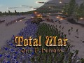 Total War - Orcs & Humans