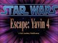 Escape: Yavin IV