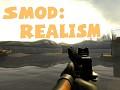 SMOD:Realism