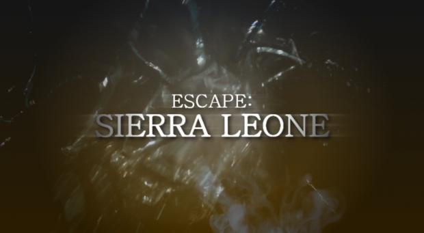 Escape: Sierra Leone Title Graphic