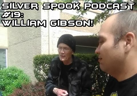 Silver Spook Interviews William Gibson! + Neofeud Sale