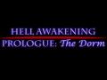 Hell Awakening Prologue: The Dorm