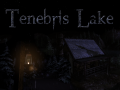 Tenebris Lake (Amnesia: The Dark Descent)
