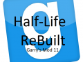 Garry's Mod 11 Half-Life ReBuilt (Garry's Mod 10)