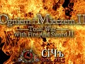 With Fire And Sword 2 (Огнем и Мечом 2 )