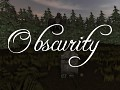 Obscurity (Amnesia: The Dark Descent)