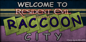 Raccoon City Welcome Banner(RE2 Style)
