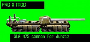 M75 Cannon For Juhziz