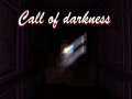 Call of darkness (Amnesia: The Dark Descent)