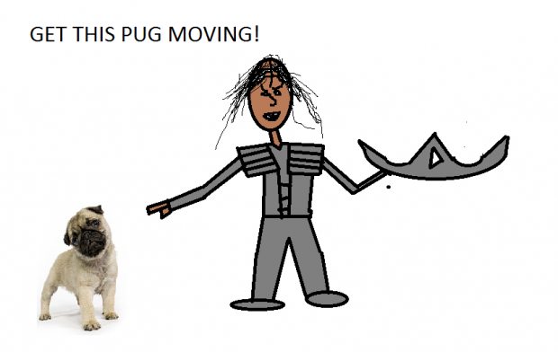 GET THIS PUG MOVING
