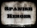 Spanish Heroes 1936-45