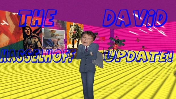 The David Hasslehoff UPdate!