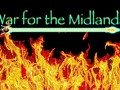 The War for the Midlands [DEAD]
