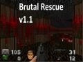 BRUTAL Rescue