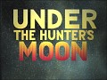 Under the Hunters Moon (Aliens vs. Predator 2)