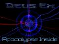 Deus Ex: Apocalypse Inside