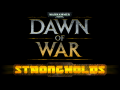 Dawn of War: Strongholds