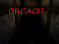 Breach (Amnesia Custom Story)