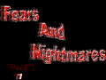 Fears And Nightmares Part 1