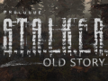 Old Story 1.1.6 [CS 1.5.10] (S.T.A.L.K.E.R.: Clear Sky)